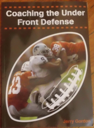 Book Review: Coaching the Under Front Defense by Jerry Gordon