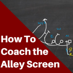 How to Coach the Alley Screen Play