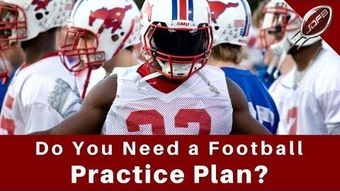 Do You Need a Football Practice Plan?